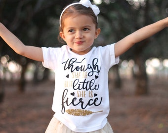 Though She Be But Little She is Fierce, Shakespeare Shirt, Shakespeare Quote, She is Fierce, Little but Fierce, Inspirational Quote