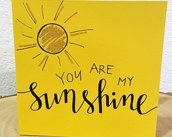 You Are My Sunshine Embossed Card