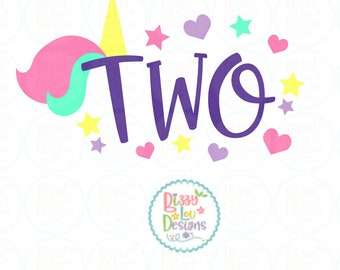 second birthday SVG, DXF, EPS cut file two cut file two svg unicorn svg two unicorn svg second birthday unicorn svg unicorn svg unicorn png