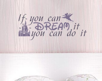 If you can Dream it you can do it vinyl wall decal-Children, bedroom, nursery, princess wall art removable sticker, home decor-021