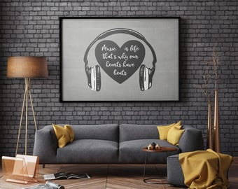 Music is life printable, music quote, music art, instant digital download, our hearts have beats, birthday gift, grey, headphones, musician