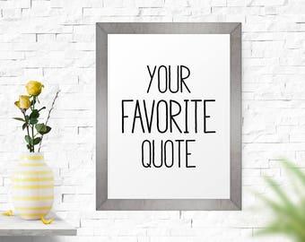 Custom Sign, Custom Quote Print, Printable Art, Personalized Quote Printable, Custom Wall Art, Custom Wall Decor, Custom Sign Printable