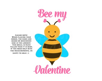 Bee My Valentine Valentine's Day Vinyl Iron On Valentine's Day Iron On Decal Vinyl for Shirt 142