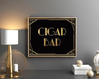 Great Gatsby party sign Cigar bar art deco decor sign Roaring twenties party sign Cigar bar Prohibitions party great gatsby decorations