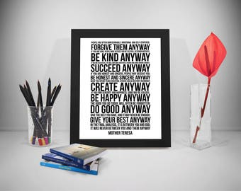 Mother Teresa Do It Anyway Quotes, People Are Often Unreasonable Print Art, Mother Teresa Quotes, Mother Teresa Poster, Mother Teresa Sign