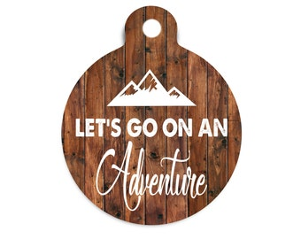 Lets Go on An Adventure Pet ID Tag, Faux Wood Dog Tag for Dogs. Custom Name Tag for Pets, Trendy Dog Tag, Collar Tag for Dogs, Adventure Tag