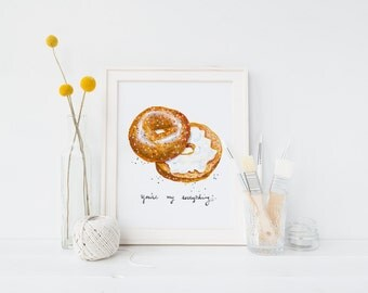 You're My Everything Bagel Illustration Art Print 5x7
