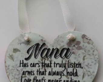 Gift for nana, hanging heart, hanging wall plaque, gift for her, shabby chic, home decor, kitchen decor, mothers day, birthday, keepsake