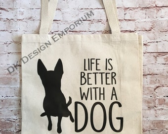 Life is Better With a Dog Shopping Bag - Canvas Tote Bag - Funny Market Bag - Reusable Grocery  Bag - Shopping Bag - Eco-Friendly Bag