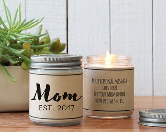 Mom Est. 2017 Soy Candle | Mother's Day Gift | Gift for Mom | Gift for New Mom | New Mom Gift | Mom Gift | Birthday Gift for Mom | Mom to be