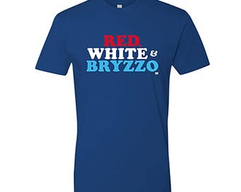 Red White and Bryzzo - Anthony Rizzo - Kris Bryant - Chicago Cubs Shirt