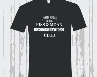 PISS and MOAN CLUB