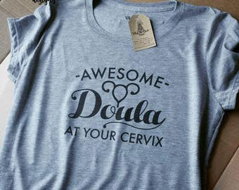 Awesome Doula At Your Cervix - Women's T-shirt