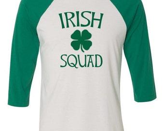 SALE Irish Squad, Irish Shirt, Funny St. Pattys Day Shirt