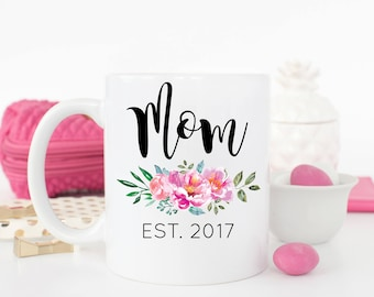 Mom Est 2017 Mug, Mom Mug, Gift for Mom, Pregnancy Reveal, Pregnancy Announcement, Baby Shower Gift, Mom Pregnancy Reveal, Mother's Day Gift