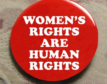 WOMEN'S RIGHTS are human rights pin button women's march on washington january 21 2017 election