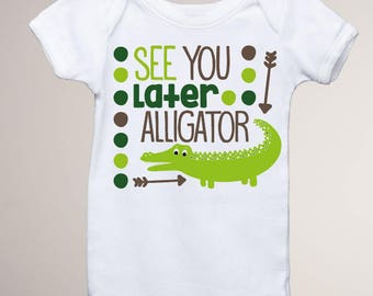 See You Later Alligator Onesie