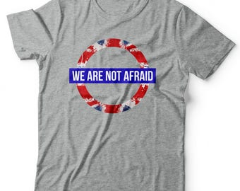 We are Not Afraid | London | UK | Support each other