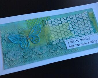 Handmade Art Card - Really, Really Big Thanks.  Really.