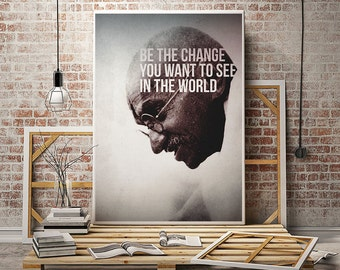 Mahatma Gandhi poster famous quote be the change you wish to see in the world inspirational inspiring motivational wall art print sign