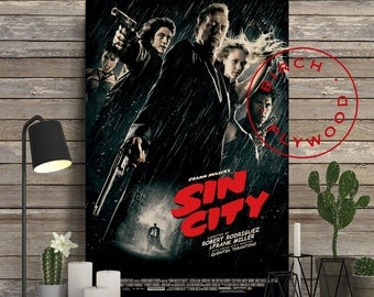 SIN CITY - Poster on Wood, Mickey Rourke, Clive Owen, Bruce Willis, Jessica Alba, Frank Miller, Unique Gift, Birthday Gift, Print on Wood