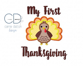 My 1st Thanksgiving Embroidery Design, My First Thanksgiving Applique Design, Turkey Embroidery, Turkey Applique