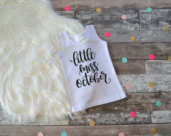 Girls Birthday Outfit, 1st Birthday Shirt, First Birthday Shirt, Birthday Shirt, Birthday Month Shirt,Miss October Shirt,Little Miss October