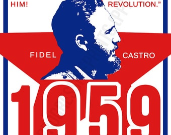 Poster, Fidel Castro, The Duty of Every Revolutionary Is To Make Revolution