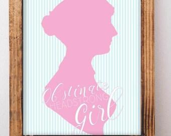 Obstinate Headstrong Girl, Jane Austen Art, Girl Bedroom Wall, Girl Nursery Decor, Pride and Prejudice, Bookworm for Her, Gifts for Teachers