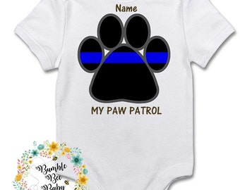 Back The Blue, Police, Thin Blue Line,Paw Patrol, Law Enforcement, Law Babies, Unisex Onesie or Tee