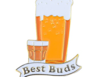 Best Buds Shot and a Beer Soft Enamel Pin w/ Rubber Backing