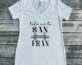San Fran Shirt, San Francisco shirt, golden gate bridge shirt, travel shirt