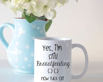 Breastfeeding mug, Mother's Day mug for breastfeeding mom, breastfeeding gift, breastfeeding mom gift, full term breastfeeding,