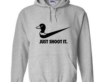 Just Shoot It hunting hoodie     Duck Hunting Sweater      deer funny hooded sweatshirt Mens Womens Ladies USA Canada wild moose turkey sh-2