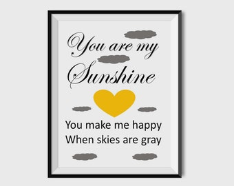 You are my Sunshine, Nursery Print, Nursery Decor, Nursery Wall Art, Gender Neutral Prints, 8x10, 11x14