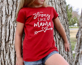 Strong Like Mama Toddler T-Shirt / Toddler Shirt / Gifts for Kids / Mommy And Me Shirts / Gifts For Mom / Mom Shirts / Infant Shirts