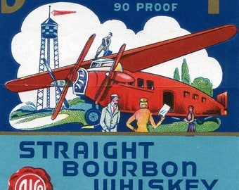 AIRPORT BOURBON Original label 1930s AIRPLANE