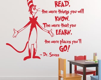 Dr Seuss Wall Decal - The more that you read, the more things you'll know - Dr. Seuss Quote Wall Art - Kids Vinyl Wall Decal