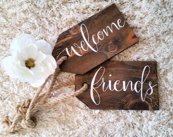 Welcome friends wood door tags.