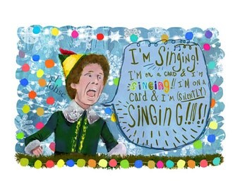 "elf silently singing on a card... Large 5x7"" art print card ... hand lettered • humor • typography • christmas • movie • giclee • holiday"
