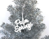 Palm Springs Ornament, Laser Cut Acrylic Gift Topper, Mid Century Christmas