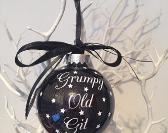 Grumpy Old Git - personalised Christmas Bauble