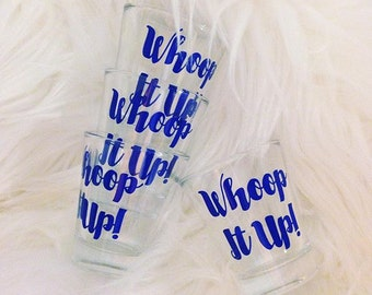 The Real Housewives of Orange County inspired Whoop It Up! Shot Glasses - RHOC