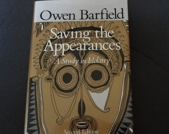 Saving The Appearances A Study In Idolatry By Owen Barfield Vintage Hardcover Book 2nd Edition 1988 Good Condition