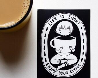 Vinyl Sticker - Life is Short Enjoy your Coffee - Caffeine Girl