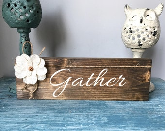 wooden gather sign, rustic wall art,  home decor, reclaimed wood, family, gathering room, Mother's Day gift
