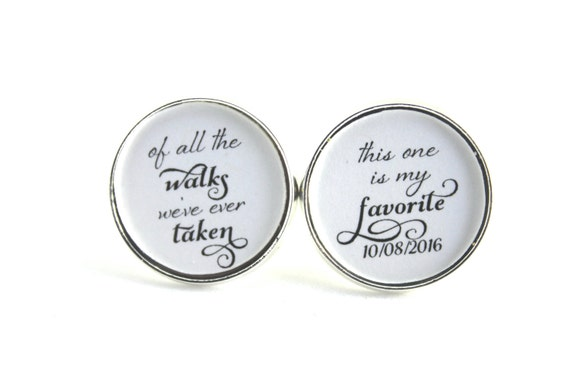 Father of the Bride, Gift for dad, Bridal Party Gift, Wedding Cufflinks, Bridal Cuff Links, Silver Cufflinks, Of all the Walks We've Taken