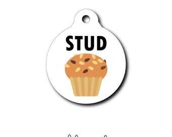 Stud Muffin Pet Tag Funny Pet ID Tag Stud Dog Tag Cat Tag Custom Dog Tag Custom Cat Tag Custom Pet Tag Personalized ID Tag Pet Gift