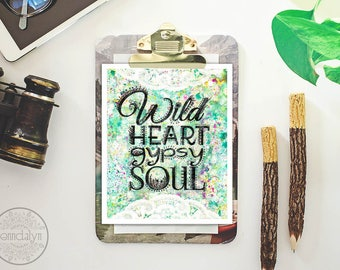wild heart gypsy soul - bohemian art prints - typography wall art - mixed media painting print
