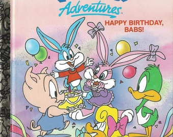 A Little Golden Book, Tiny Toon Adventures Happy Birthday Babs!, Vintage Children's Book, C1990
